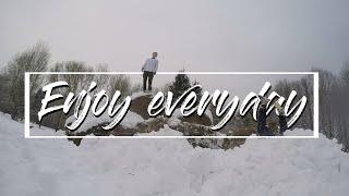 Enjoy Everyday!