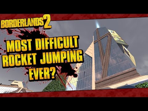 Borderlands 2 | Most Difficult Rocket Jumping Ever?