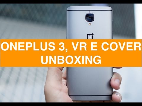 Foto Unboxing OnePlus 3, VR, Cover ufficiali e Dash Charger Car