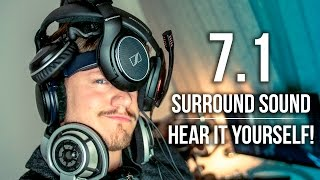 7.1 Surround Sound - HEAR IT YOURSELF!