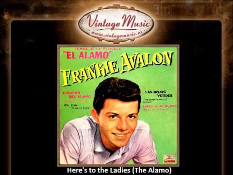 Frankie Avalon -- Here's to the Ladies (The Alamo) (VintageMusic.es)