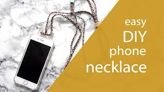 Easy DIY Phone Necklace