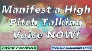 Get Feminine High Pitched Talking Voice - 3rd Formula  [Affirmation+Frequency] - INSTANT RESULTS