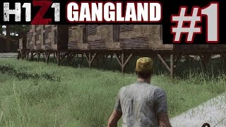 H1Z1 Gangland Part 1 - PICKELHOB vs PICKADILLY | H1Z1 Funny Moments
