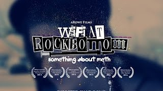 WiFi at Rock Bottom: Something About Meth