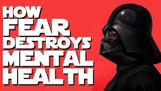 Why Did Anakin Turn to the Dark Side? How FEAR Affects Your Mental Health