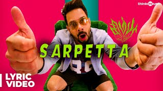 Simba Songs | Sarpetta Song with Lyrics | Bharath, Premgi | Vishal Chandrashekhar