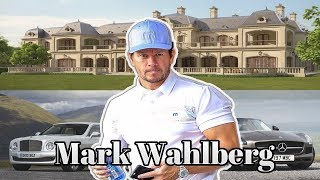 MARK WAHLBERG - Lifestyle, Net Worth, Houses, Family, Cars 2018