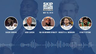 UNDISPUTED Audio Podcast (05.10.19) with Skip Bayless, Shannon Sharpe & Jenny Taft | UNDISPUTED