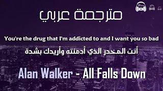 Alan Walker - All Falls Down مترجمة عربي