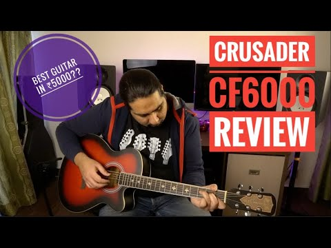 Crusader CF 6000 Acoustic Guitar Review | Best Guitar For Beginners??