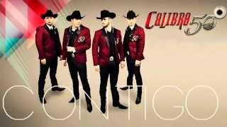 Calibre 50 2014   Contigo 2014 Album Mix Lo Mas Nuevo