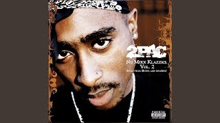 2Pac - Hail Mary (Nu-Mixx Klazzics Vol. 2) (Feat. The Outlawz)