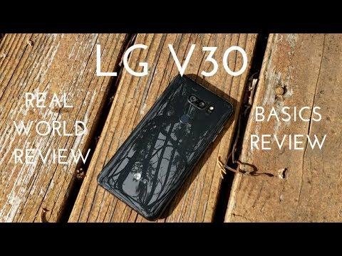 LG V30 Basics Video (Real World Review)