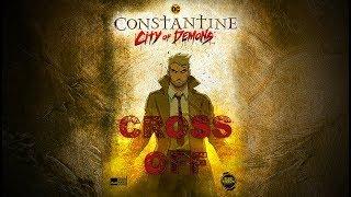 [AMV] Constantine City Of Demons   Cross Off (Mark Morton Ft. Chester Bennington)