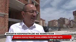 Mustafa Kavuş: Hem arsa sahiplerinin, hem üyelerimizin gönülleri rahat olsun