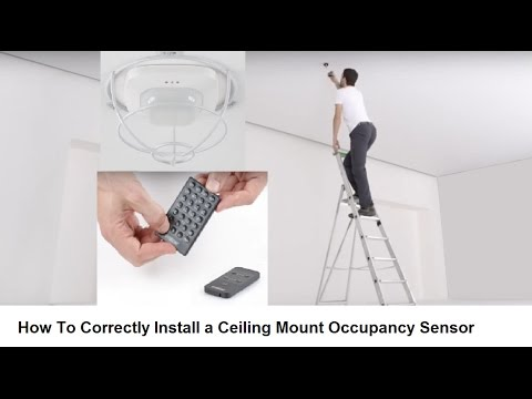 How To Correctly Install a Ceiling Mount Occupancy Sensor