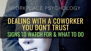 Dealing With A Coworker You Don't Trust: Signs To Look For & What To Do (Or Not!)
