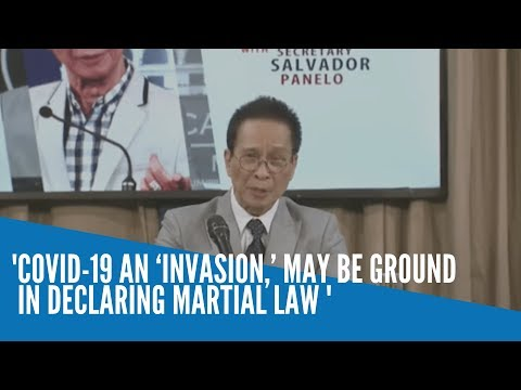 [Inquirer]  COVID-19 an 'invasion,' may be ground for declaring martial law — Panelo