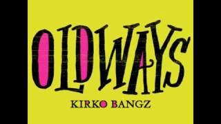 Kirko Bangz - Old Ways Instrumental (With Hook)