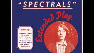 Spectrals - I ran with love but couldn't keep up