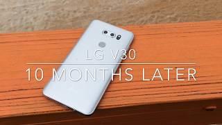 LG V30 10 Months Later