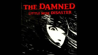 The Damned - Little Miss Disaster