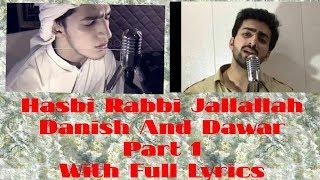 Hasbi Rabbi Jallallah Part 1 Full Lyrics || Danish   - YouTube