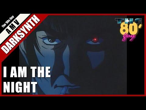 Perturbator - I Am The Night (Dark Synthwave AMV)