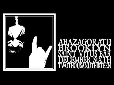 Abazagorath - Saint Vitus 2013 (Full Show)