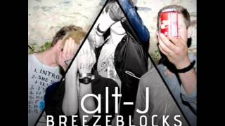 alt-J(▲) - Breezeblocks (Endles Remix) /free download/