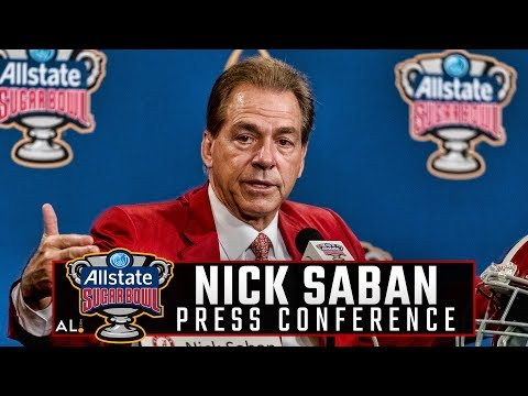 What Nick Saban had to say on the eve of the 2018 College Football Playoff Semifinal vs Clemson