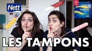 Camille & Justine se demandent pourquoi... les tampons