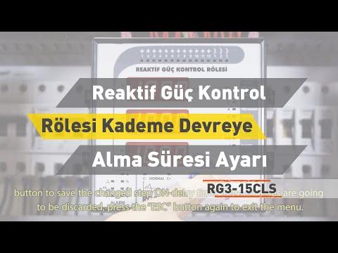 RG3 - 15 CLS Reaktif Güç Kontrol Rölesi - Kademe Devreye Alma Süresi Ayarı
