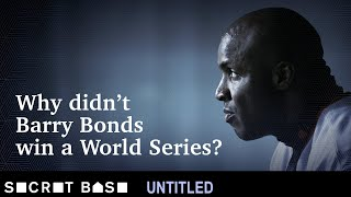 Barry Bonds never won a World Series. Here's what left him empty-handed.