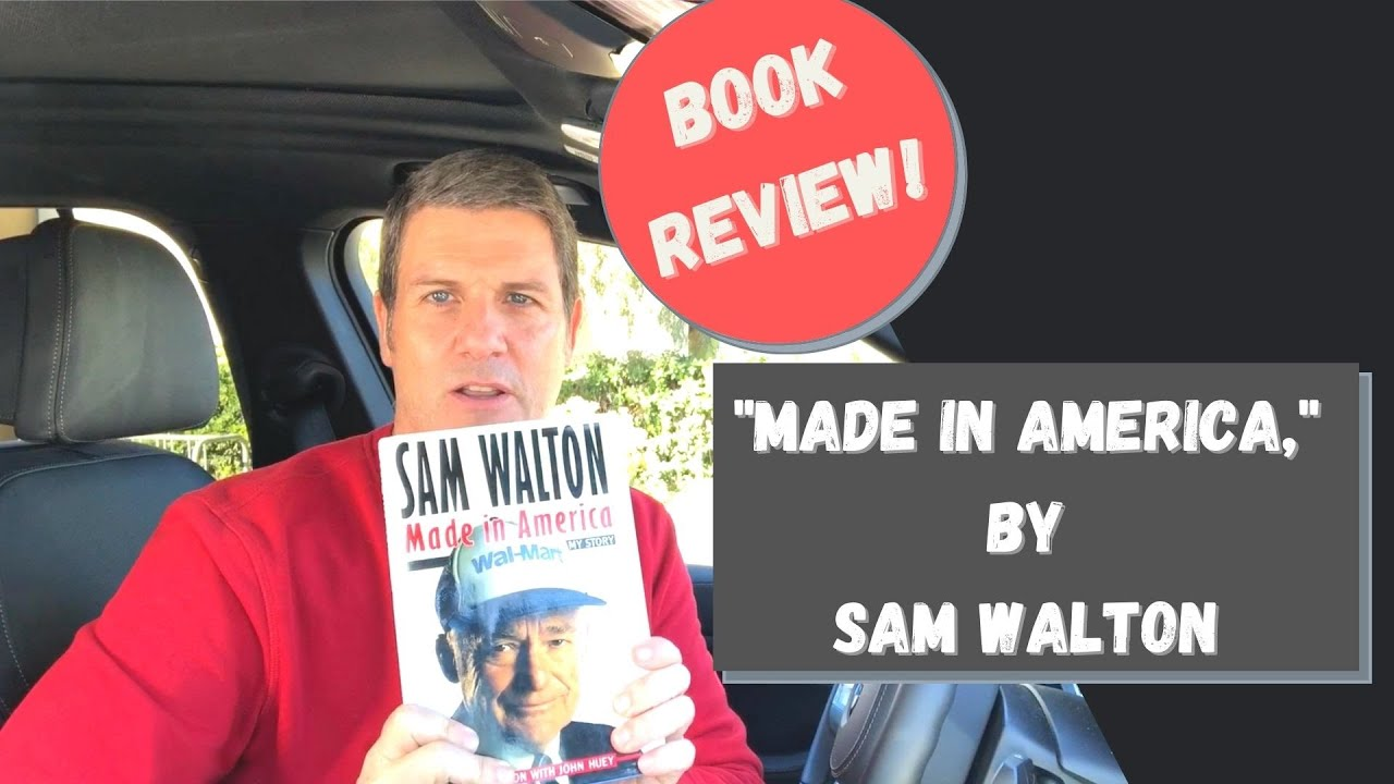 Business Life Lessons from Mr. Sam Walton, Founder of Walmart Stores, Inc.