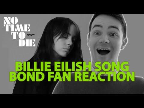 BILLIE EILISH NO TIME TO DIE | BOND FAN REACTION & REVIEW