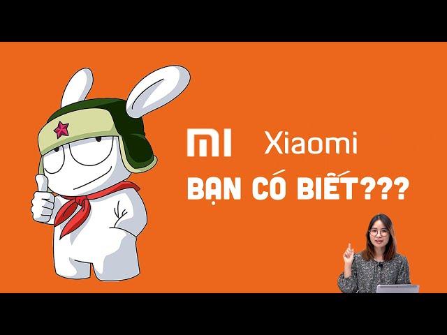 10 Sự thật thú vị về Xiaomi