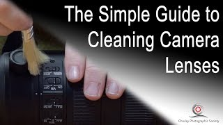 Simple Guide to Cleaning Camera Lenses