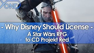 Why Disney Should License a Star Wars RPG to CD Projekt Red