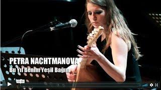 BERLINERMOMENT: Petra Nachtmanova - Bu Yıl Benim Yeşil Bağım