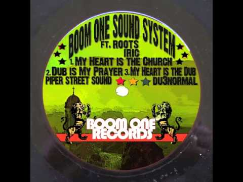 Boom One featuring Roots Iric - My Heart is the Church