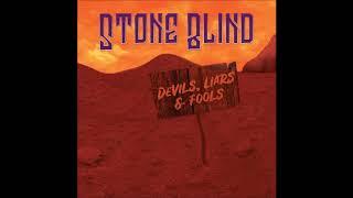Stone Blind - Devils, Liars & Fools (Full Album 2018)