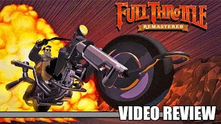 Review: Full Throttle Remastered (PlayStation 4, PS Vita & Steam) - Defunct Games