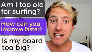 Every Surfing Question ANSWERED | Detailed Q&A