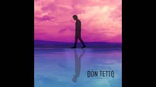 Todo Es Temporal (Audio) - Don Tetto (Video)