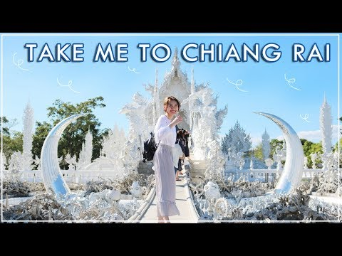 Take me to Chiang Rai -  Unexpectedly FUN TRIP!!!