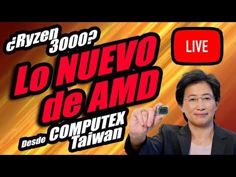 AMD presenta sus novedades en Computex 2019 ¿Ryzen 3000 a la vista? - Droga Digital