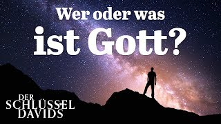Wer und was ist Gott?