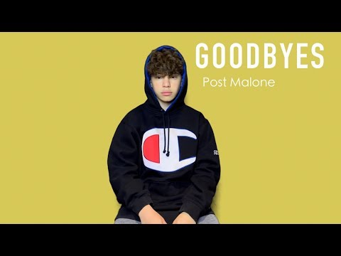 """Goodbyes"" - Post Malone ft. Young Thug 